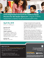 A Developmental Framework for Evidence-Based Practices for Autism Spectrum