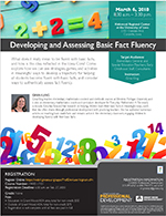 Developing and Assessing Basic Fact Fluency, March 6, 2018