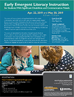 Early Emergent Literacy Instruction for Students With Significant Disabilities and Communication Needs